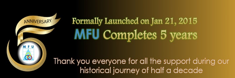 MFU Formally Launched on January 21, 2015, MFU Completes 5 Years