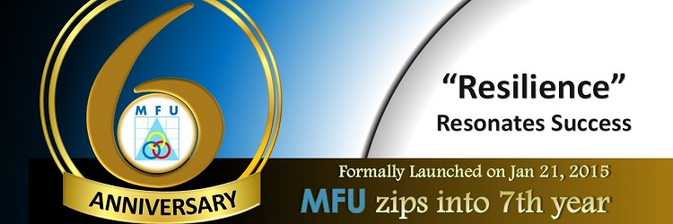 MFU Formally Launched on January 21, 2015, Completes 6 Years